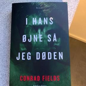 I hans øjne så jeg døden (2018). Af Conrad Fields. Paperback