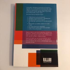 Professionelle i velfærdsstaten, 2. udgave. Hans Reitzels Forlag. ISBN: 978-87-412-5876-8  Ingen overstregninger, pakket i folie. Så god som ny! Befinder sig i 9640 Farsø.