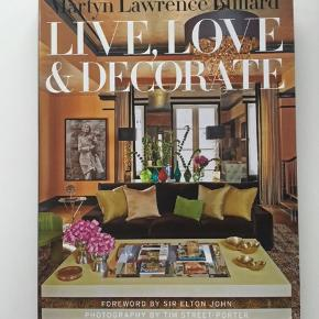 Live, love and decorate by Martin Lawrence Bullard and  Mary McDonalds interiors in hardcover from amazon.com 100 kr each.