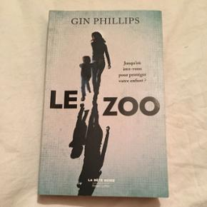 Gin Phillips - le Zoo