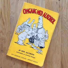 Rigtig sjov, gammel bog: OMGANG MED ALKOHOL af Erik Jacobsen.  Bogen er trykt i Kjøbenhavn i 1945, og handler om, hvordan man bør omgås alkohol og fordele og ulemper ved at drikke ;-) på den sjoveste måde, man kan forestille sig :-D  Rigtig god gave til alle, der bare drikker mindst et enkelt glas en gang imellem.  Paperback. 120 sider. I god stand alderen taget i betragtning, men har lidt slid og er flot guldnet.  Sælges for 49 kr. + evt. porto.  Kan afhentes på Frederiksberg.