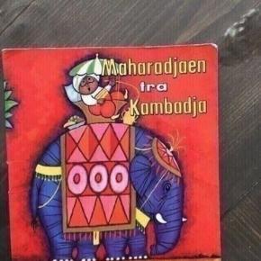 Maharadjaen fra kambadja  -fast pris -køb 4 annoncer og den billigste er gratis - kan afhentes på Mimersgade 111 - sender gerne hvis du betaler Porto - mødes ikke andre steder - bytter ikke
