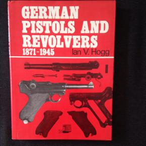 German Pistols and Revolvers book        Collectors Item from Ian V.Hogg                Give me a bid