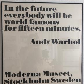 """Andy Warhol plakater fra Moderna Museet """"All is pretty"""" og """"In the future everybody will be world famous for fifteen minutes"""". Måler ca. 79 cm i højden og 72 cm i bredden. Der en en lille ridse i den ene ramme. Rammerne medfølger. Skal afhentes på Østerbro 🌚 De sælges også enkeltvis"""