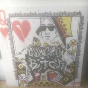 Jimmy birdy - Queen bitch billede.  Aldrig været hængt op 80x80 cm canvas  Nypris 1100
