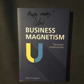 Business Magnetism, the power of partnership af Lars Thinggaard med autograf   BYD