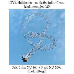 NYE Halskæder - m. dråbe inkl. 45 cm. kæde stemplet 925   Pris: 1 stk. NU 40,- / 3 stk. NU 100,-  (6 stk. tilbage)   Se også over 200 andre nye produkter, som jeg har til salg herinde :-)
