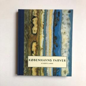'Københavns farver' af Bente Lange. Nypris 350 kr