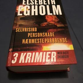 Elsebeth Egholm  3 krimier i en bog - selvrisiko, personskade og nærmestpårørende. Svarende til anden, tredje og fjerde bog i serien om Dicte Svendsen 50 kr