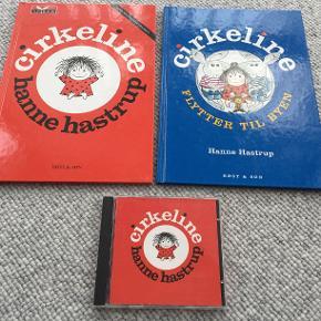 Bøgerne: Cirkeline Cirkeline flytter til byen Begge bøger af Hanne Hastrup og udgivet af Høst & Søn  CD: Cirkeline  Prisidé dkk 50,00 - kom gerne med et seriøst bud.  Forsendelse med DAO dkk 36,95.