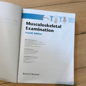 Musculoskeletal examination, 4 udgave. Af Jeffery M. Gross, Joseph Fetto, Elaine Rosen.  Fin stand med få overstregninger Brugt på fysioterapeut uddannelsen