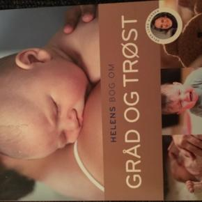 Helens bog om trøst og gråd Brug som opslagsværk.  Kan bruges fra barnet er 0-4år, få viden om seperationsangst og kolik.   Fra røgfrit hjem.