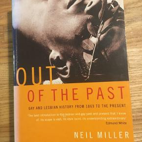 Out of the past, gay and lesbian history from 1869 to the present. Paperback 1995 Neil Miller. Pæn stand. 75kr Kan hentes kbh v eller sendes for 40kr dao