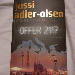 Den nyeste fra Jussi Adler Olsen, Offer 2117 Befinder sig pt i Aalborg centrum kan mødes  Læst en gang så næsten som ny.  Sælges for 100kr