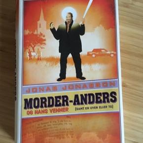Morder Anders og hans venner Jonas jonasson -fast pris -køb 4 annoncer og den billigste er gratis - kan afhentes på Mimersgade 111 - sender gerne hvis du betaler Porto - mødes ikke andre steder - bytter ikke