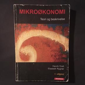 Mikroøkonomi - teori og beskrivelse, 4. Udgave af Henrik Grell   BYD