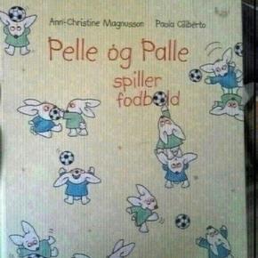 Pelle og Palle spiller bold  - fast pris -køb 4 annoncer og den billigste er gratis - kan afhentes på Mimersgade 111. Kbh n - sender gerne hvis du betaler Porto - mødes ikke andre steder - bytter ikke