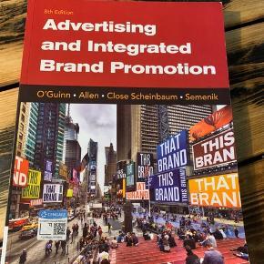 Advertising and Integrated Brand Promotion 8th Edition af O'Guinn, Allen, Close Scheinbaum og Semenik. Nypris 700 kr. Bogen står som ny