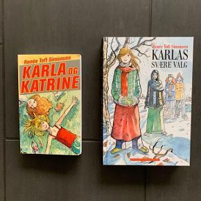 Karla & Katrine + Karlas svære valg. Næsten som nye. Fra ikke ryger hjem. Kan sendes for 39 kr. Pris pr. stk.