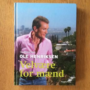 Ole Henriksen: Velvære for mænd. People's Press. Udsolgt fra forlaget. Helt ubrugt. Fin som julegave? Indbundet/hardback. Sender gerne med Dao 🕊
